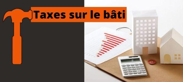 Taxes sur le bati