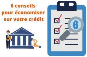 Conseils pour economiser sur son credit immobilier