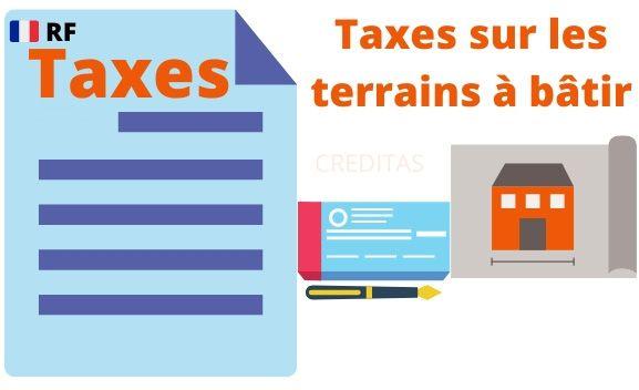Taxes a payer sur un terrain constructible